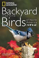 National Geographic Backyard Guide to the Birds of North America [National Geogr