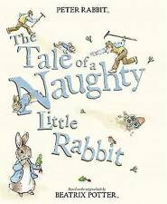 The Tale of a Naughty Little Rabbit by Beatrix Potter Paperback Book