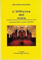 L'officina del vizio - Gialli celebri - Serpentini - Libro nuovo in offerta!