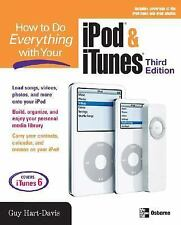 How to Do Everything with Your iPod & iTunes, Third Edition Hart-Davis, Guy Pap