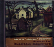 "Old-Time Fiddle Music from Illinois - Lynn ""Chirps"" Smith / Down in Little Egypt"