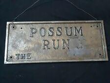 Vintage Large Possum Run Cast Aluminum Plaque