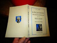 LEGENDES TRADITIONNELLES de la BRETAGNE O L Aubert Preface Le Goffic 1977