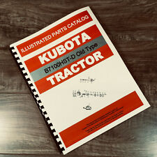 Kubota B7100hst D Old Type Tractor Parts Assembly Manual Catalog Exploded Views