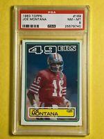1983 Topps JOE MONTANA #169 San Francisco 49ers QB - PSA 8 NM - MINT
