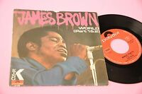 "JAMES BROWN 7"" WORLD ORIGINALE ITALIA 1969 EX"