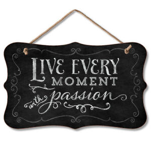 Retro Black Chalkboard Sign Wall Plaque LIVE EVERY MOMENT WITH PASSION