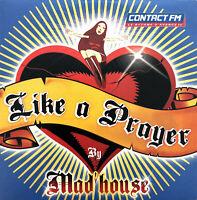 Mad'house CD Single Like A Prayer - France (EX/EX)