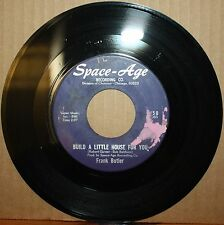FRANK BUTLER Something Is Wrong BUILD A LITTLE HOUSE R&B Rocker 45 SPACE AGE 250