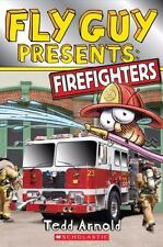 Fly Guy Presents: Firefighters by Tedd Arnold (2014, Paperback)