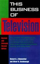 This Business of Television by Oliver R. Goodenough and Howard J. Blumenthal...