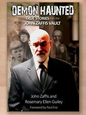 Demon Haunted: True Stories from the John Zaffis Vault by Rosemary Ellen Guiley