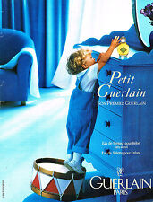 PUBLICITE ADVERTISING 104  1994  GUERLAIN  Eau de toilette Enfant PETIT