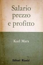 KARL MARX SALARIO PREZZO E PROFITTO EDITORI RIUNITI 1961 INTONSO