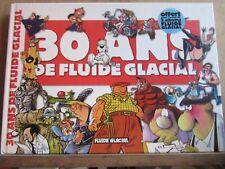 30 ans de Fluide Glacial/ Audie-Fluide Glacial, 2005