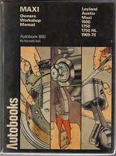 Austin Maxi & Leyland Maxi 1969-78 1500 1750 & 1750HL Autobooks Workshop Manual