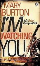 I'm Watching You by Mary Burton (Paperback, 2010)
