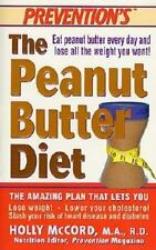The Peanut Butter Diet : Eat Peanut Butter Every Day and Lose All the Weight...