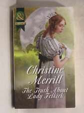 The Truth About Lady Felkirk (Mills & Boon Historical), Merrill, Christine, Exce