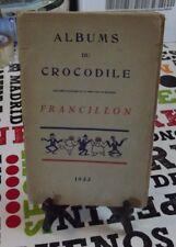 Albums du crocodile caricature 1933 destinées au médecin Thérapeutique Suggestiv