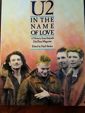 U2 In The Name Of Love – A History From Ireland's Hot Press Magazine Paperback