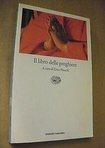 cura Enzo Bianchi IL LIBRO DELLE PREGHIERE / Einaudi 1997