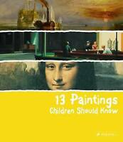 13 Paintings Children Should Know (13 Series), Angela Wenzel, Used; Good Book