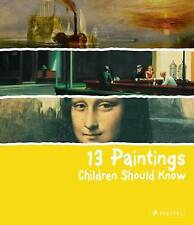 13 Paintings Children Should Know by Angela Wenzel (Hardback, 2009)