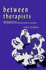 Between Therapists : The Processing of Transference/Countertransference Material