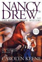 Nancy Drew on Campus: The Missing Horse Mystery 145 by Carolyn Keene and James G