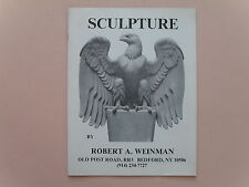 Sculpture by Robert A, Weinman - Promotional Brochure - Bedford, NY