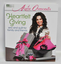 Marie Osmond's Heartfelt Giving Sew and Quilt Book