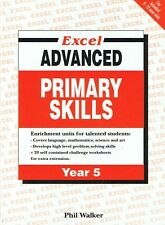 EXCEL Advanced Primary Skills - Year 5 by Phil Walker FREE POST