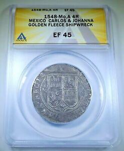 Golden Fleece Shipwreck 1548 Mexico 4 Reales Carlos Joanna 1500s Silver Cob Coin