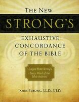 The New Strong's Exhaustive Concordance of the Bible, Supersaver by Strong, J…