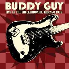 Buddy Guy: Live at the Checkerboard Lounge 1979 Live Audio CD