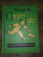 1939 Through the Green Gate Alice Jerry Book Reader HC Vintage School Teacher