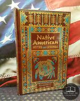 NEW SEALED Native American Myths & Legends Bonded Leather Edition Mythology