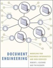 Document Engineering : Analyzing and Designing Documents for Business...