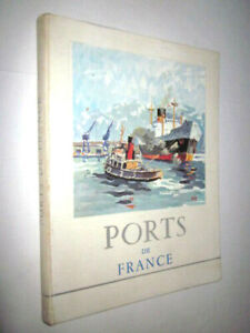 MARINE:PORTS de FRANCE 1956