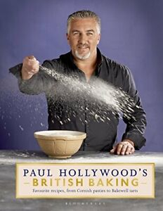 Paul Hollywood's British Baking by Hollywood, Paul Book The Cheap Fast Free Post