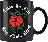 Como La Flor Mexican Spanish Womans Bday Cumbia Sele Coffee Mug 11oz