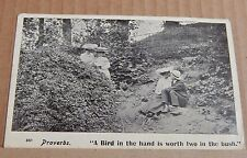"Postcard humour Proverbs "" A Bird in the Hand is worth 2 in the bush posted 1907"