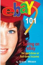 eBay 101: Selling on eBay For Part-time or Full-ti