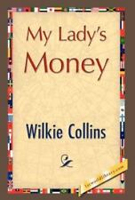 My Lady's Money (Hardback or Cased Book)