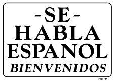 """Se Habla Espanol Bienvenidos 10""""x14"""" Sign - RS-11"""