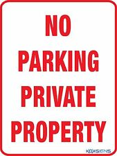 NO PARKING PRIVATE PROPERTY SIGN  ----  VARIOUS SIZES SIGN & STICKER OPTIONS