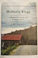 HILLBILLY ELEGY : A MEMOIR OF A FAMILY AND CULTURE IN CRISIS BY J. D. Vance HB