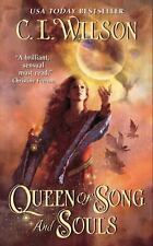 QUEEN OF SONG AND SOULS ~ C.L. WILSON ~ PAPERBACK ~ PARANORMAL ROMANCE ~FANTASY