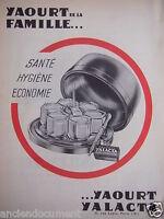PUBLICITÉ 1958 YAOURT YALACTA YAOURT DE LA FAMILLE SANTÉ HYGIÈNE - ADVERTISING